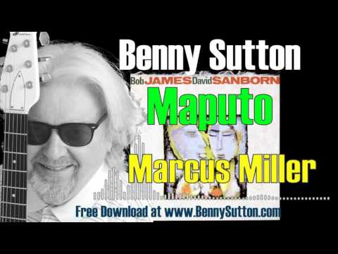 Benny Sutton plays Maputo by Marcus Miller in the style of Bob James and David Sanborn Double Vision