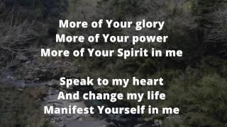 More of your Glory Lyrics HD