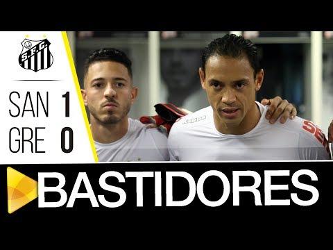 Santos 1 x 0 Grêmio | BASTIDORES | Brasileirão (19/11/17)