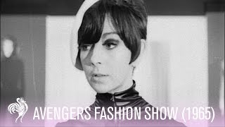 """Avengers Fashion Show in 1965 - """"Dressed To Kill"""""""