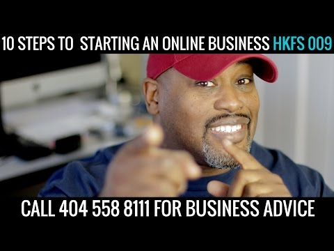10 Steps To Starting an Online Business   HKFS 009