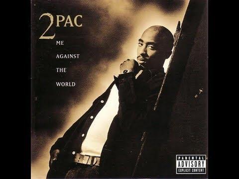 2Pac - Me Against the World (Full Album) [1995]
