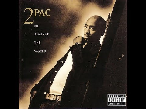 2Pac - Me Against the World (Full Album) [1995]
