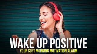 LISTEN TO THIS EVERY MORNING | Your Soft Morning Motivation Alarm screenshot 2