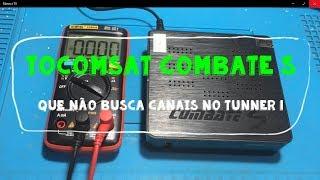 Consertando o TocomSat Combate S que não busca canais. Solução