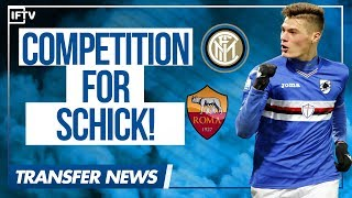 ROMA TRY TO STEAL PATRIK SCHICK FROM INTER! | Serie A Transfer News