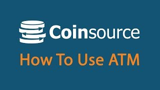 How To Use Coinsourse ATM