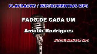 ♬ Playback / Instrumental Mp3 - FADO DE CADA UM - Amália Rodrigues