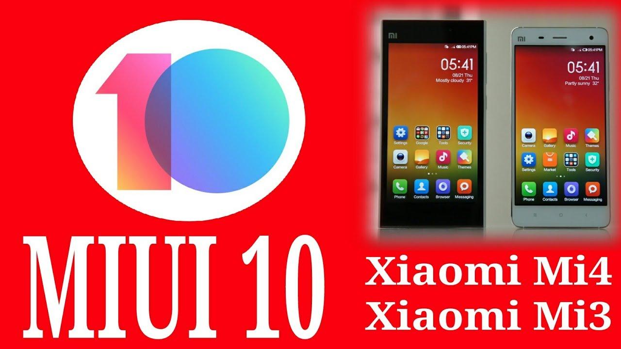 Updated MIUI 10 (Stable/Beta/Multi/Globe) For Xiaomi Mi4   Mi3 CANCRO