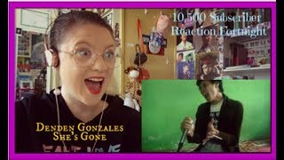 10,500 Subscriber Reaction Fortnight Day 9: Denden Gonzales: She's Gone
