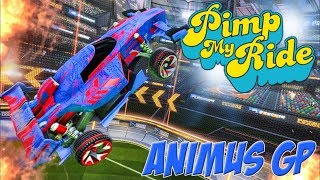 PIMP MY ROCKET LEAGUE RIDE - ANIMUS GP
