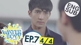 [Eng Sub] Waterboyy the Series | EP.7 [4/4]