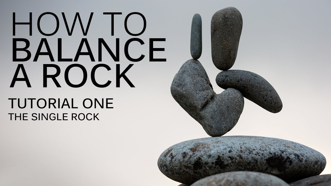 93011646dcc4 HOW TO BALANCE A ROCK