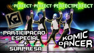 Just Dance 4 #3 - Komic Dancer - WHAT MAKES YOU BEAUTIFUL - One Direction[Surpresa]