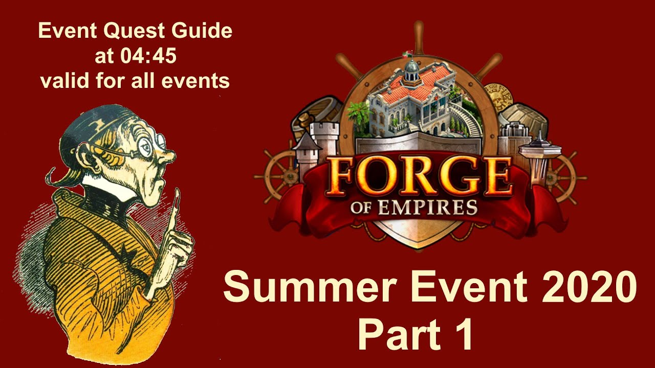 Forge Of Empires Halloween Event 2020 Questline FoEhints: Summer Event 2020 Part 1 in Forge of Empires   YouTube