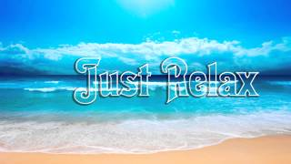 Nature Sounds - Relaxing music - Water - Wind - Birds - Sound effects Just Relax