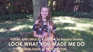 Look What You Made Me Do by Taylor Swift - ukulele cover by 14 year old Kendra Dantes