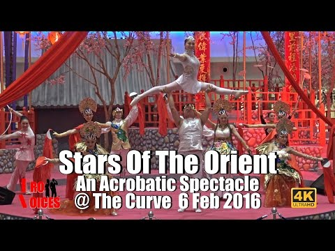Stars of the Orient - An Acrobatic Spectacle @ The Curve #CNY2016