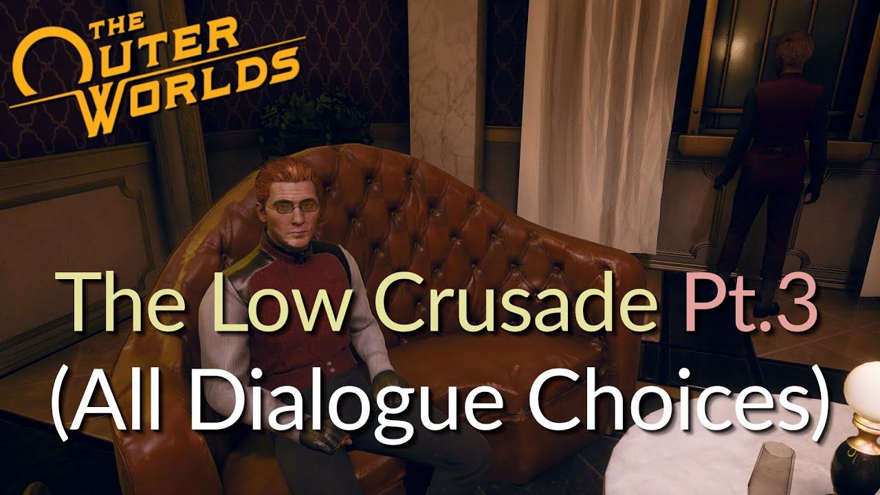The Outer Worlds - The Low Crusade Part3. (all dialogue choices)