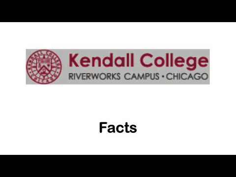 Kendall College - Chicago School Reviews
