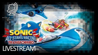 Sonic and All-Stars Racing Transformed (Livestream)