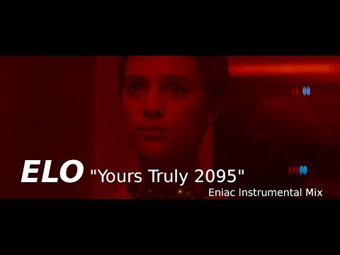 ELO - Yours Truly 2095 - Eniac Instrumental Mix