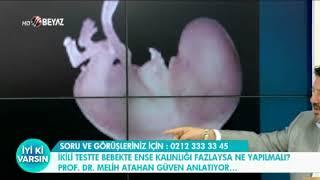 İkili Testte Bebeğin Ense Kalınlığı Fazla İse Ne Yapılmalı ? - Beyaz TV İyi ki Varsın