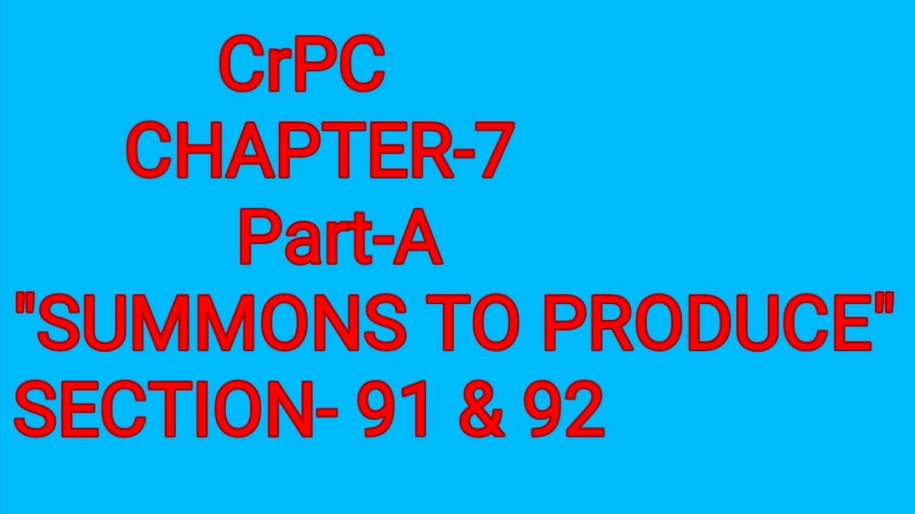 SECTION- 91 & 92 Of CrPC