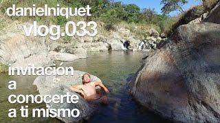 vlog033 - Invitación a conocerte a ti mismo (Bosque de la Primavera, Jalisco)