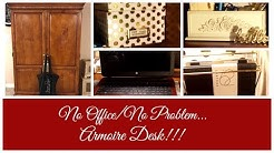 No Office/No Problem   Armoire Desk!!!