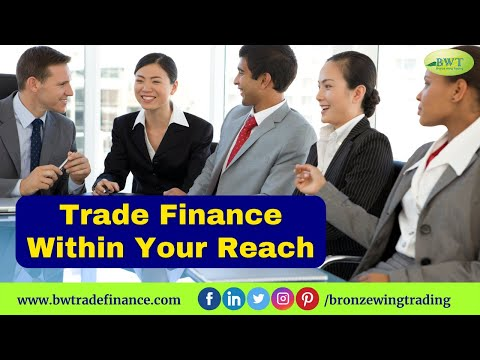 Trade Finance Within Your Reach | Bronze Wing Trading L.L.C.