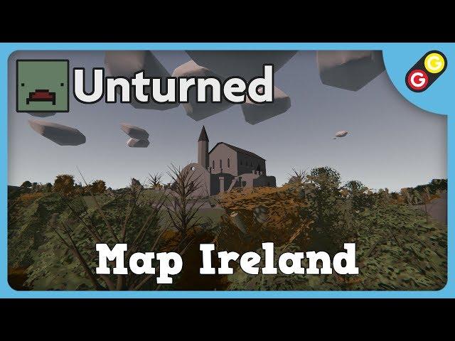 Unturned - Map Ireland [FR]
