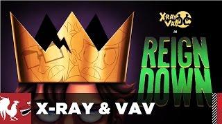 X-Ray & Vav: Reign Down - Season 2, Episode 10