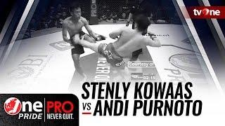 [HD] Stenly Kowas vs Andi Purnoto || One Pride Pro Never Quit #25