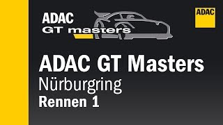 ADAC GT Masters Race 1 ENGLISCH Nürburgring 2018 Re-Live