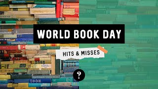 World Book Day: Hits & Misses
