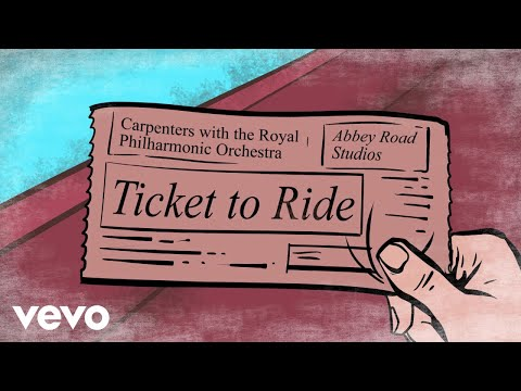 Carpenters - Ticket To Ride (Lyric Video)