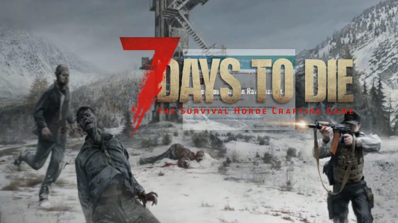 7 Days To Die Ravenhearst 24 Nueva Versión Del Mod Gameplay Español