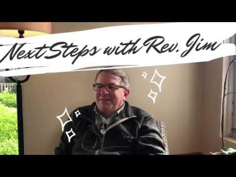 Next Steps with Rev Jim