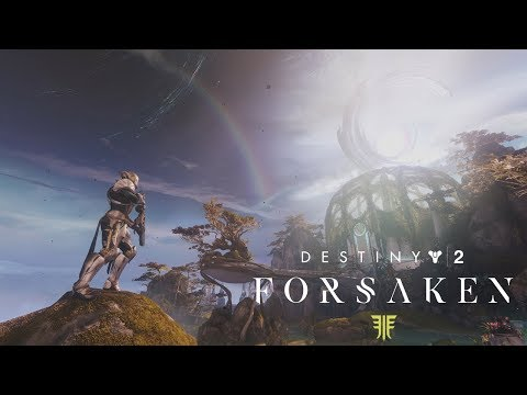 Destiny 2: Forsaken - Dreaming City Trailer