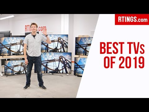 Best TVs Of 2019 (35 Tested) - RTINGS.com
