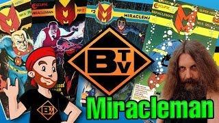 BTV#3 - Miracleman