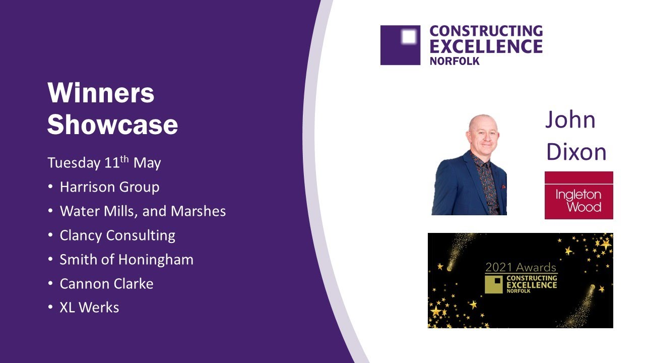 Norfolk Constructing Excellence May 2021 Award Winners Showcase