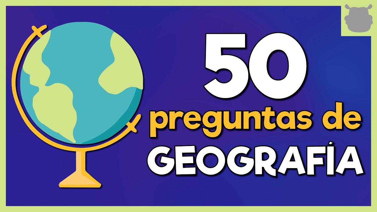 GEOGRAFÍA 😲 EXAMEN de 50 preguntas ¿PUEDES CON TODAS?