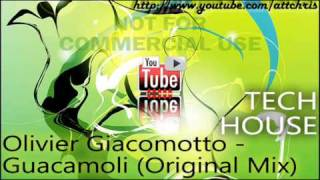Olivier Giacomotto - Guacamoli (Original Mix)