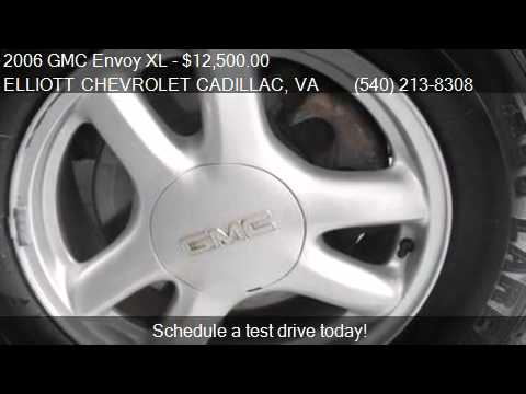 2006 GMC Envoy XL SLT 4dr SUV 4WD For Sale In Staunton, VA 2. Elliott  Chevrolet Cadillac