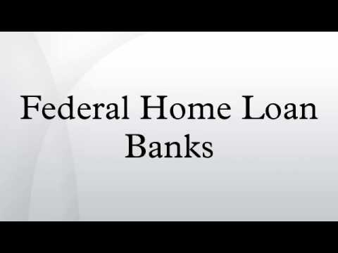 Federal Home Loan Banks