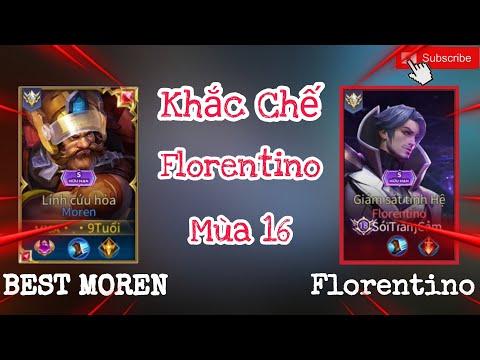 Moren Mùa 16, Xạ Thủ Khắc Chế Florentino - Trận Đấu Gánh Team Lật Kèo Mãn Nhãn Người Xem✓BEST MOREN