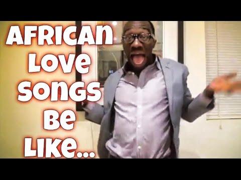 African Love Songs Be Like