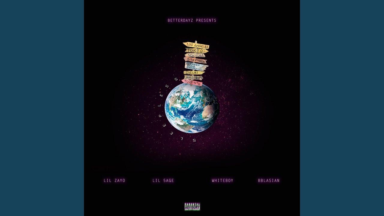 Sleepless (feat  Lil Zayo, Lil 5age & Whiteboy) by Bblasian - Topic